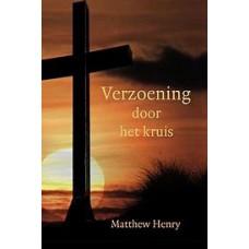 Verzoening door het kruis, Matthew Henry
