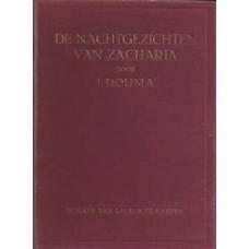 De nachtgezichten van Zacharia, Ds.J. Douma