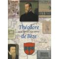 Zijn leven, zijn werk, Théodore de Béze