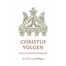 Christus volgen, Dr. M.A. van Willigen