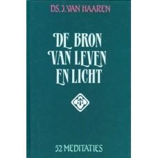 De Bron van Leven en Licht, Ds. J. van Haaren