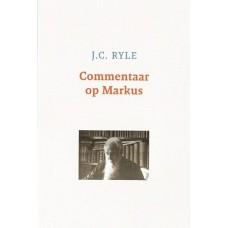 Uitleg van het Evangelie van Markus, J.C. Ryle