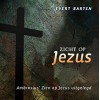 Zicht op Jezus, Evert Barten