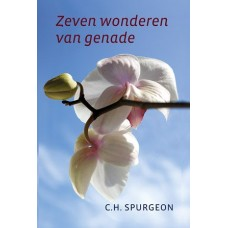 Zeven wonderen van genade, C.H. Spurgeon