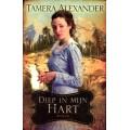 Diep in mijn hart, Tamera Alexander