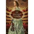 Op lieflijke tonen,Tamera Alexander