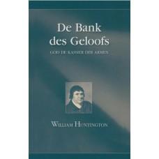De bank des geloofs, William Huntington